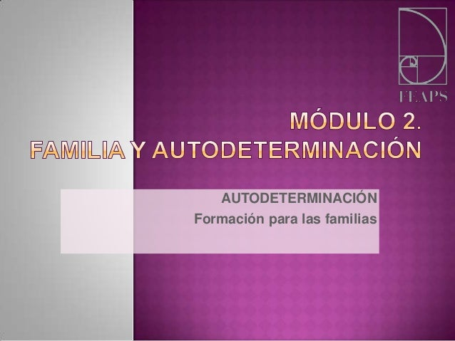 AUTODETERMINACIÓNFormación para las familias