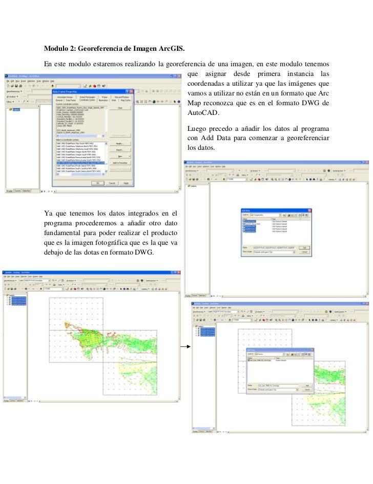 Modulo 2: Georeferencia de Imagen ArcGIS.En este modulo estaremos realizando la georeferencia de una imagen, en este modul...