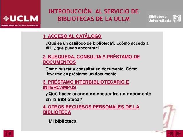 Modulo 2 Acceso al catálogo y recursos personales Slide 2