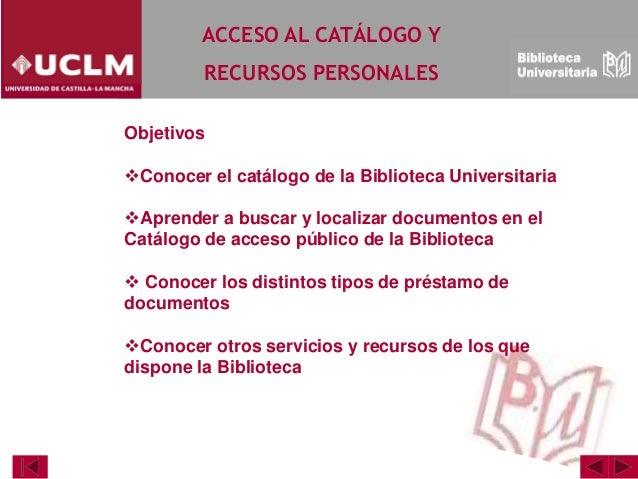 Modulo 2 Acceso al catálogo y recursos personales Slide 3
