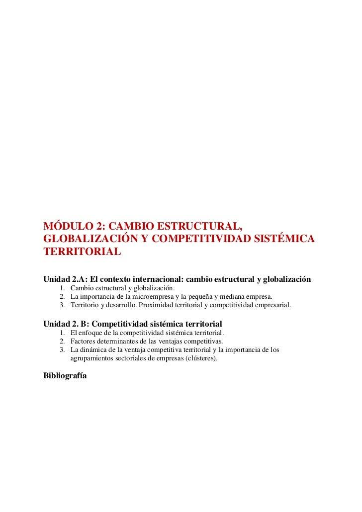 MÓDULO 2: CAMBIO ESTRUCTURAL,GLOBALIZACIÓN Y COMPETITIVIDAD SISTÉMICATERRITORIALUnidad 2.A: El contexto internacional: cam...