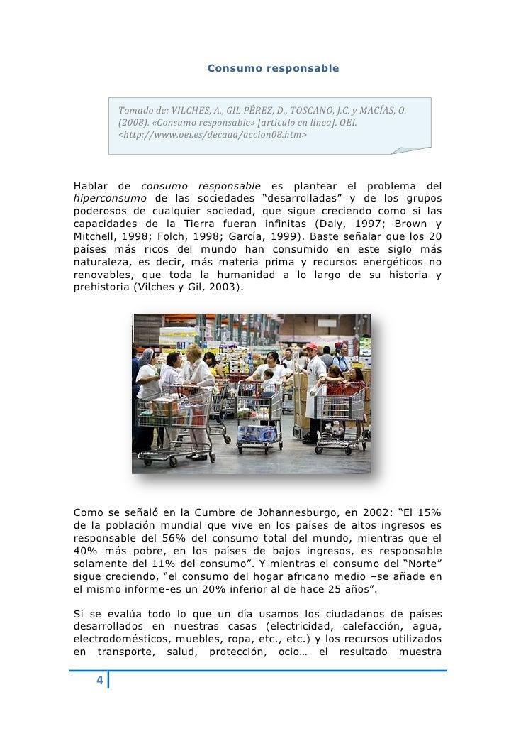 Consumo responsable            Tomado de: VILCHES, A., GIL PÉREZ, D., TOSCANO, J.C. y MACÍAS, O.         (2008). «Consumo ...