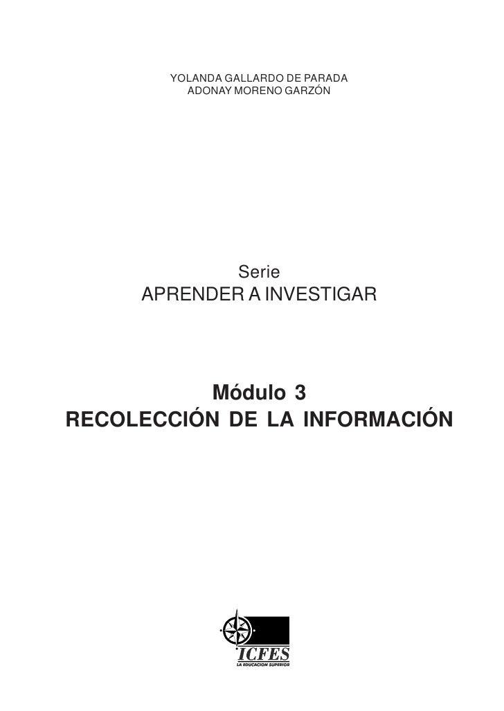 YOLANDA GALLARDO DE PARADA          ADONAY MORENO GARZÓN                     Serie      APRENDER A INVESTIGAR             ...
