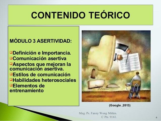 MODULO 3 ASERTIVIDAD POR FANNY JEM WONG  Asertividad
