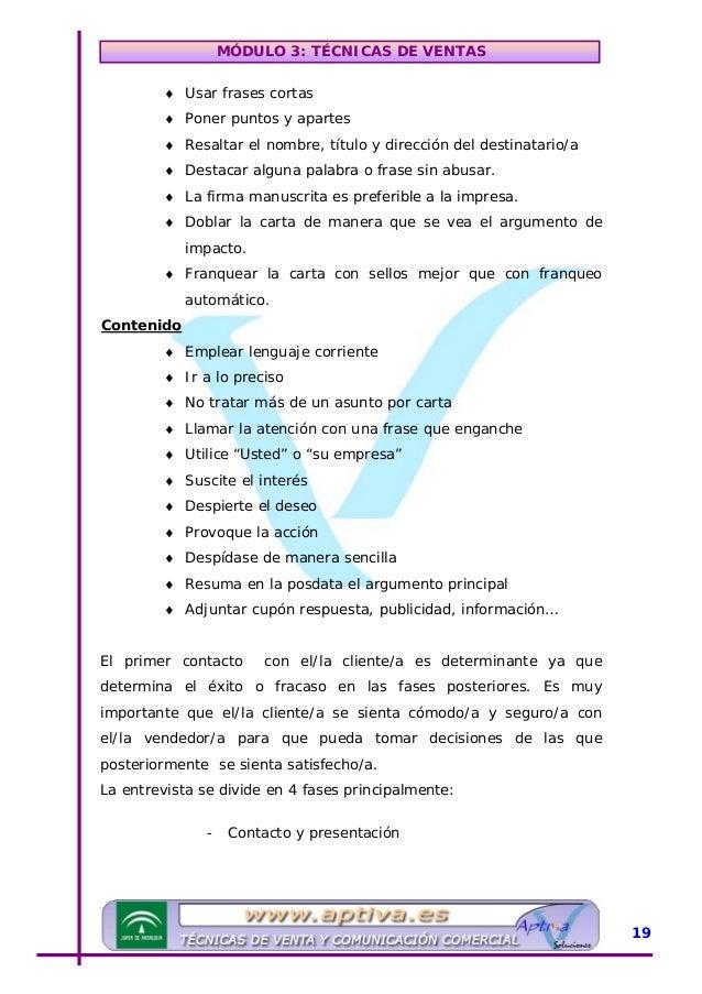 MÓDULO 3: TÉCNICAS DE VENTAS - Sondeo - Negociación: argumentación, demostración y objeciones. - Cierre UContacto y presen...