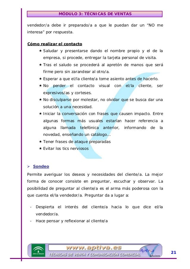 MÓDULO 3: TÉCNICAS DE VENTAS - Consigue y proporciona información del cliente/a, de sus necesidades… - Ambos/as sacan conc...