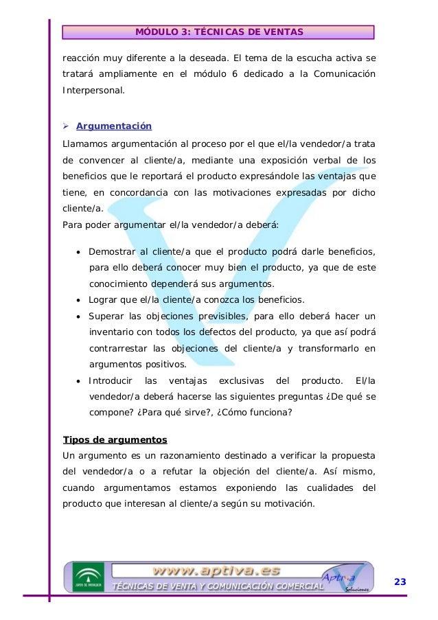 MÓDULO 3: TÉCNICAS DE VENTAS Argumentos racionales - Respecto al producto: Presentación de la gama completa de productos, ...
