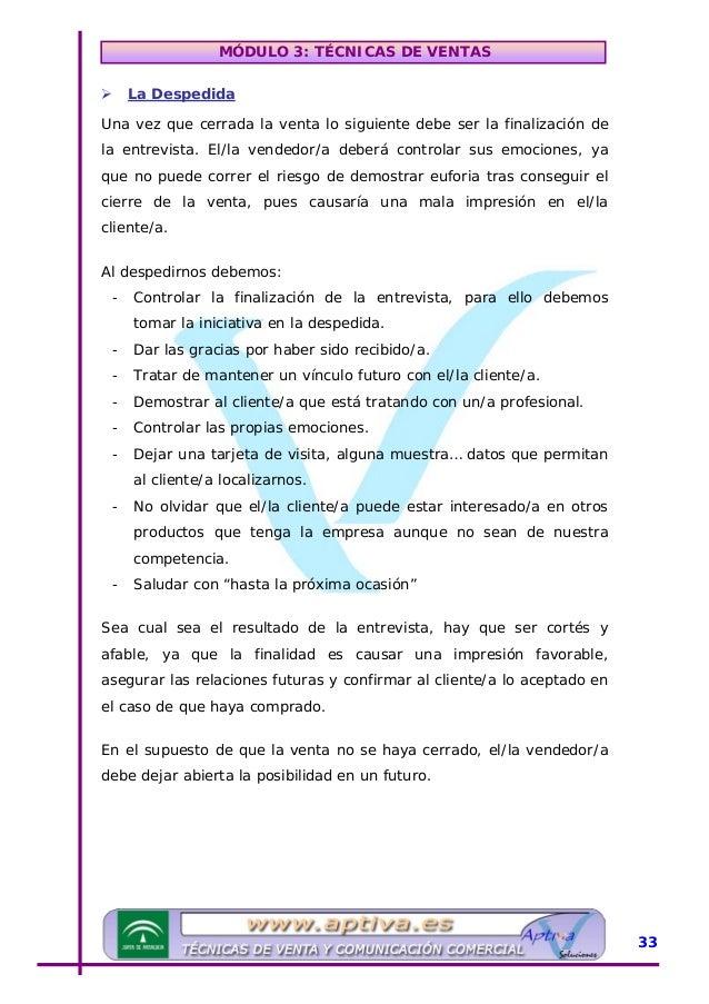 MÓDULO 3: TÉCNICAS DE VENTAS UUnidad Didáctica 4: Otros tipos de ventas Además de los tipos de ventas vistos en la primera...