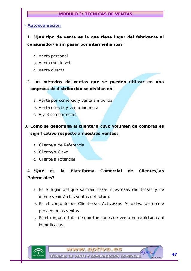 MÓDULO 3: TÉCNICAS DE VENTAS 5. ¿A qué fórmula corresponde la evaluación de la Plataforma de Clientes/as Actuales? a. Nº t...