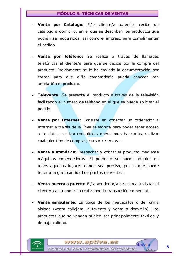 MÓDULO 3: TÉCNICAS DE VENTAS UUnidad Didáctica 2: La Plataforma Comercial Para la captación de clientes/as se realizaran n...