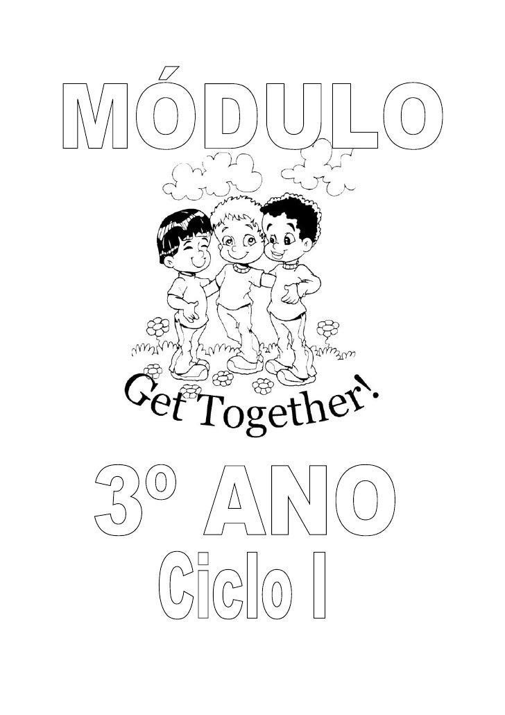 Módulo Get Together do 3º ano (Ciclo I)