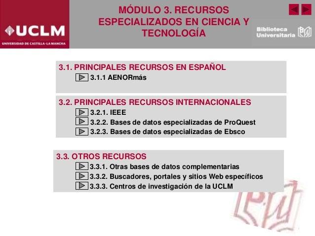 Modulo 3 Recursos especializados en Ciencia y Tecnología (Edición: Noviembre 2020) Slide 2