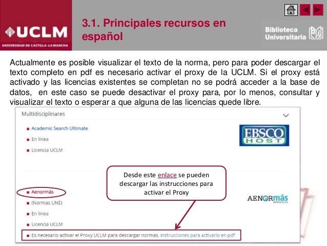 3.1. Principales recursos en español Actualmente es posible visualizar el texto de la norma, pero para poder descargar el ...