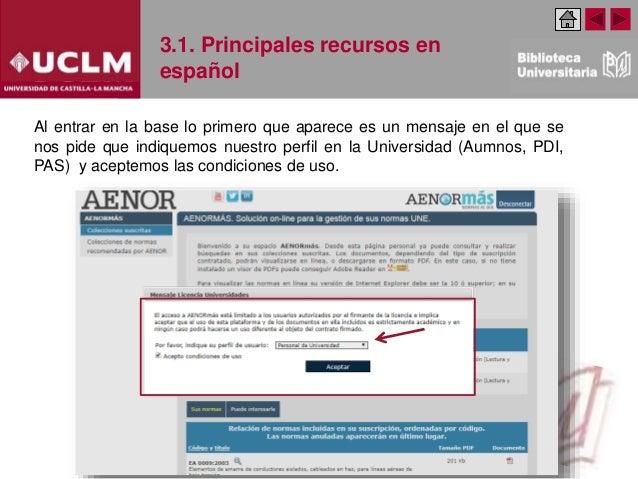 3.1. Principales recursos en español Al entrar en la base lo primero que aparece es un mensaje en el que se nos pide que i...