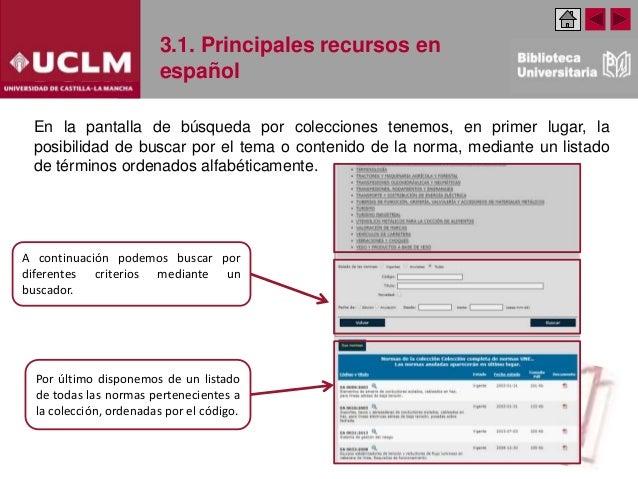 3.1. Principales recursos en español En la pantalla de búsqueda por colecciones tenemos, en primer lugar, la posibilidad d...