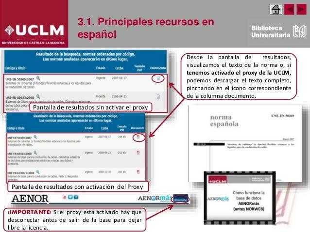 3.1. Principales recursos en español Desde la pantalla de resultados, visualizamos el texto de la norma o, si tenemos acti...