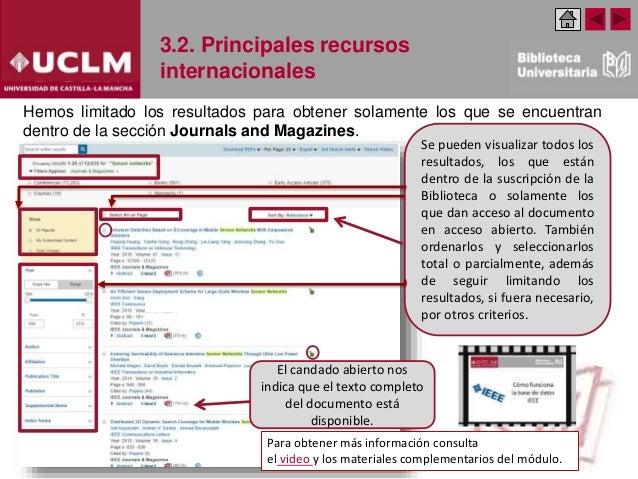 3.2. Principales recursos internacionales Se pueden visualizar todos los resultados, los que están dentro de la suscripció...