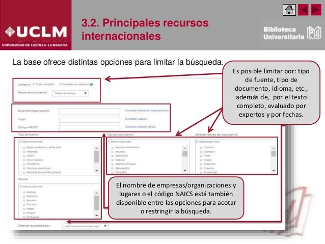 3.2. Principales recursos internacionales Es posible limitar por: tipo de fuente, tipo de documento, idioma, etc., además ...