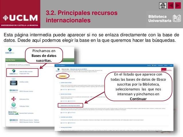 3.2. Principales recursos internacionales Esta página intermedia puede aparecer si no se enlaza directamente con la base d...
