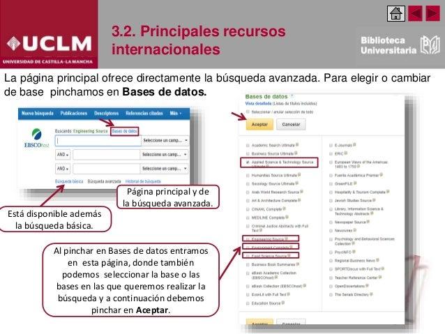 3.2. Principales recursos internacionales Al pinchar en Bases de datos entramos en esta página, donde también podemos sele...