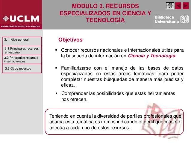 Módulo 3. Recursos especializados en Ciencia y Tecnología  (Edición: Marzo 2021) Slide 3