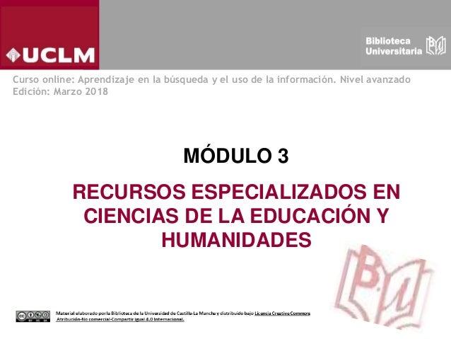 Modulo 3 Recursos Especializados En Ciencias De La Educación