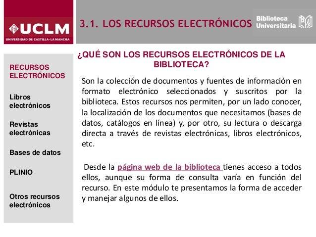 Modulo 3: Cómo localizar información electrónica en la biblioteca Slide 3