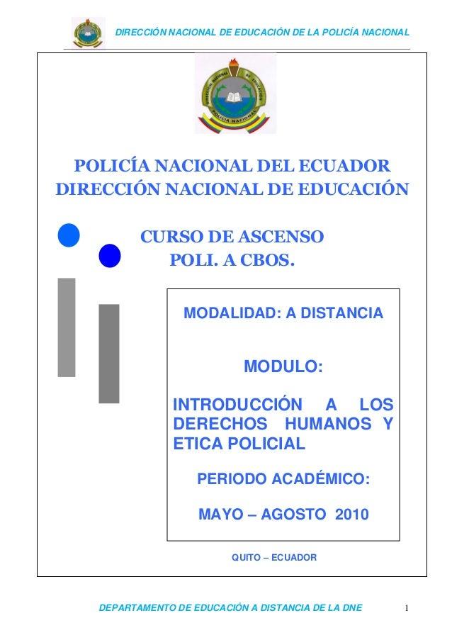 DIRECCIÓN NACIONAL DE EDUCACIÓN DE LA POLICÍA NACIONAL DEPARTAMENTO DE EDUCACIÓN A DISTANCIA DE LA DNE 1 QUITO – ECUADOR P...