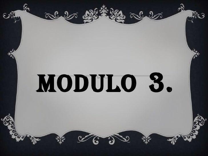 MODULO 3.