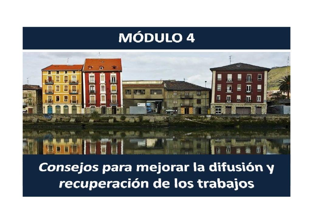 MÓDULO 4.CURSO UPV/EHU. .Consejos para mejorar la difusión y recuperación de los trabajos científicos Slide 3
