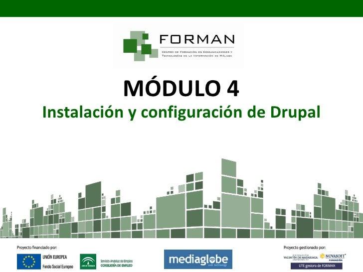 MÓDULO 4Instalación y configuración de Drupal