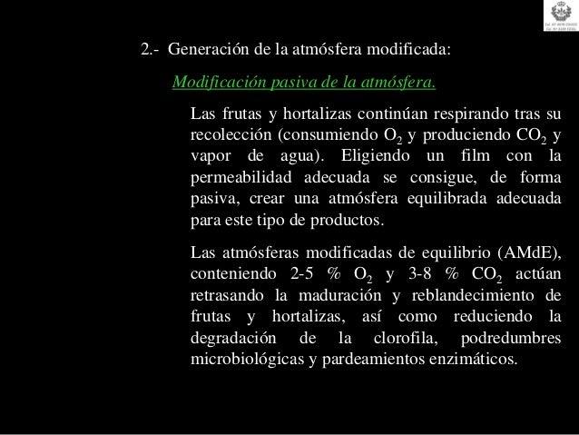Emisores de Etanol (C2H6O).   Etanol: como agente microbicida inhibe el   crecimiento de mohos, bacterias y levaduras.   B...