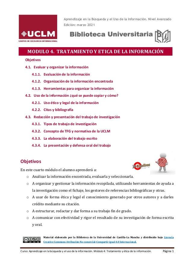 Curso: Aprendizaje en la búsqueda y el uso de la información. Módulo 4: Tratamiento y ética de la información. Página 1 Ob...