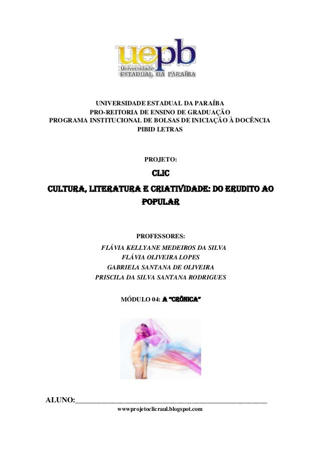 UNIVERSIDADE ESTADUAL DA PARAÍBA PRO-REITORIA DE ENSINO DE GRADUAÇÃO PROGRAMA INSTITUCIONAL DE BOLSAS DE INICIAÇÃO À DOCÊN...