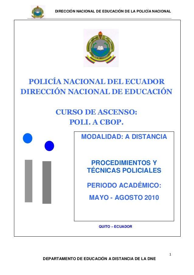 DIRECCIÓN NACIONAL DE EDUCACIÓN DE LA POLICÍA NACIONAL 1 DEPARTAMENTO DE EDUCACIÓN A DISTANCIA DE LA DNE QUITO – ECUADOR P...
