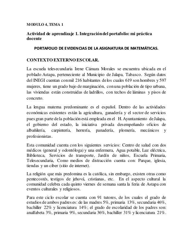 MODULO 4, TEMA 1 Actividad de aprendizaje 1. Integracióndel portafolio: mi práctica docente PORTAFOLIO DE EVIDENCIAS DE LA...