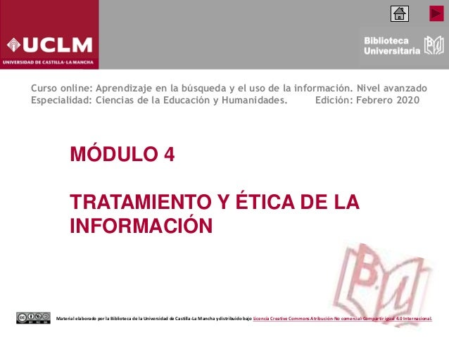 Material elaborado por la Biblioteca de la Universidad de Castilla-La Mancha y distribuido bajo Licencia Creative Commons ...