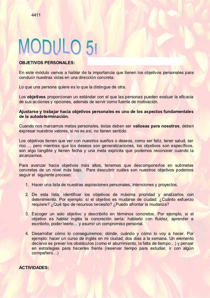 4411OBJETIVOS PERSONALES:En este módulo vamos a hablar de la importancia que tienen los objetivos personales paraconducir ...