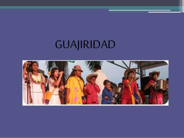 GUAJIRIDAD
