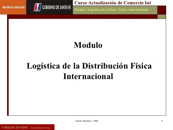 Curso Actualización de Comercio Int                                   Módulo: Logística de la Distr. Física Internacional ...