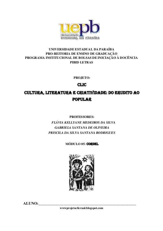        UNIVERSIDADE ESTADUAL DA PARAÍBA PRO-REITORIA DE ENSINO DE GRADUAÇÃO PROGRAMA INSTITUCIONAL DE BOLSAS DE INI...