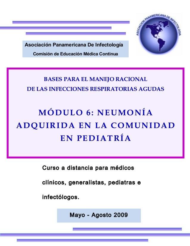 Mayo - Agosto 2009Asociación Panamericana De InfectologíaComisión de Educación Médica ContinuaCurso a distancia para médic...