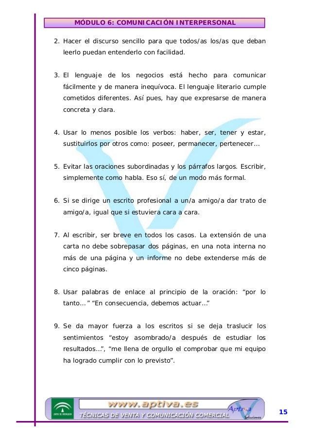 MÓDULO 6: COMUNICACIÓN INTERPERSONAL 10. Al preparar un escrito, dejar surgir espontáneamente las ideas que se quiere refl...