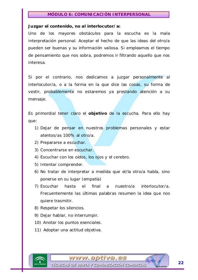 MÓDULO 6: COMUNICACIÓN INTERPERSONAL 12) Preparar la respuesta cuando el/la interlocutor/a haya concluido. Tipos de Pregun...
