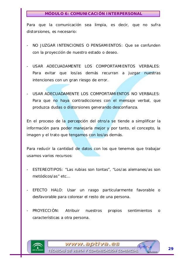 MÓDULO 6: COMUNICACIÓN INTERPERSONAL - PERCEPCIÓN SELECTIVA: Se extraen conclusiones injustificadas de una situación ambig...