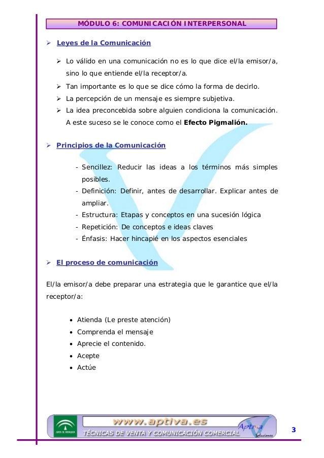 MÓDULO 6: COMUNICACIÓN INTERPERSONAL Pasos para una transmisión efectiva: 1.- Precisar bien los objetivos • Clarificar lo ...