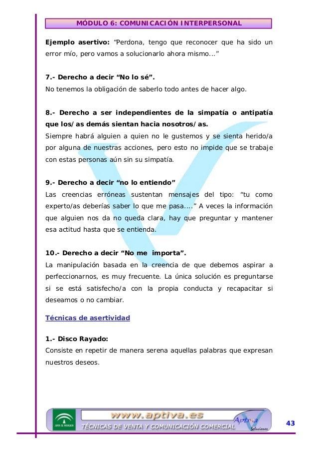 MÓDULO 6: COMUNICACIÓN INTERPERSONAL 2.- Banco de Niebla: Aceptar las críticas manipulativas que recibimos, reconociendo q...