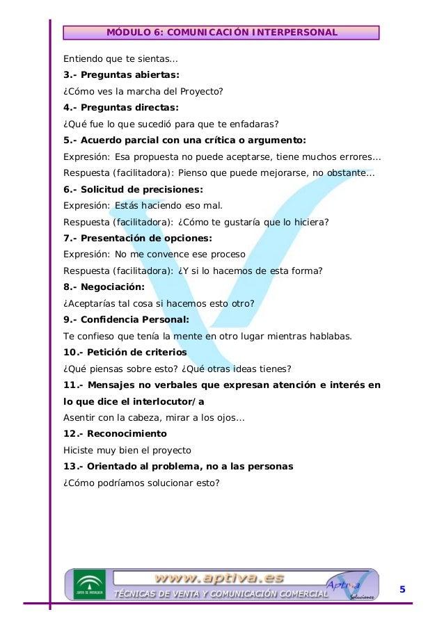 MÓDULO 6: COMUNICACIÓN INTERPERSONAL UObstructores de la comunicación 1.- Cortes de la conversación: Saltar a otro tema, i...