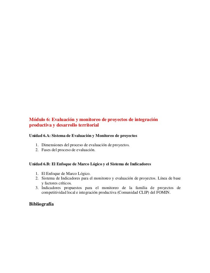 Módulo 6: Evaluación y monitoreo de proyectos de integraciónproductiva y desarrollo territorialUnidad 6.A: Sistema de Eval...