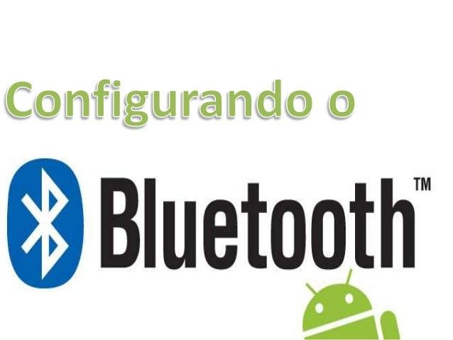 4 - Configuração de Bluetooth
